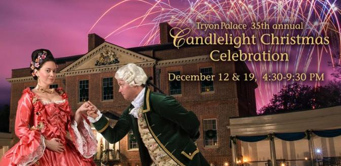 Tryon Palace Candelight Celebration